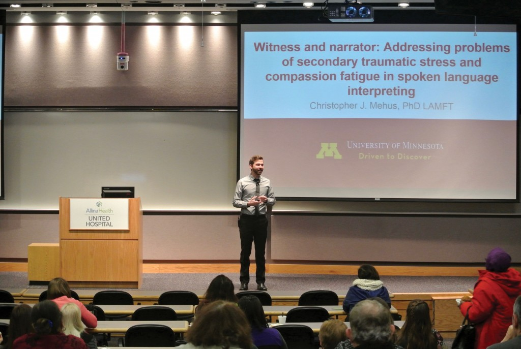 "Chris Mehus presents ""Witness and Narrator: Addressing Problems of Secondary Traumatic Stress and Compassion Fatigue in Spoken Language Interpreting"" at the John Nasseff Heart Center in Saint Paul, Minesota. (Photo by UMTIA member María Emilce López)"